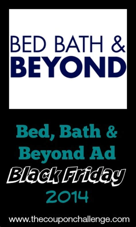 bed bath and beyond weekly ad 2014 bed bath beyond black friday ad