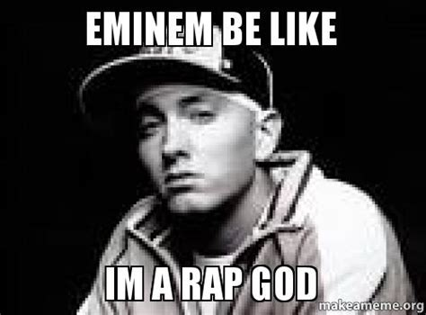 Rap God Meme - eminem rap god memes