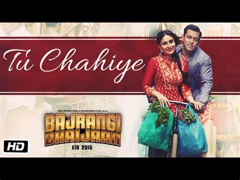 download mp3 from bajrangi bhaijaan download tu chahiye video song atif aslam bajrangi