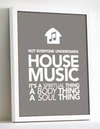 not everyone understands house music not everyone understands house music 15 daphne g