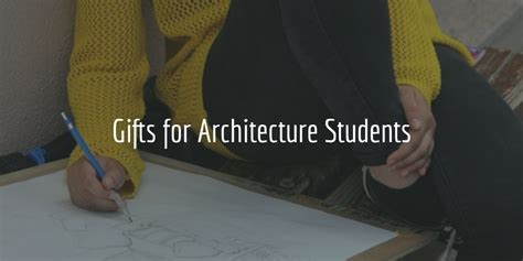 Gift For Architecture Student | blog architect gadgets