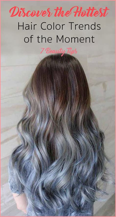 the latest hair colour techniques the hottest hair color trends 7 beauty tips glavportal