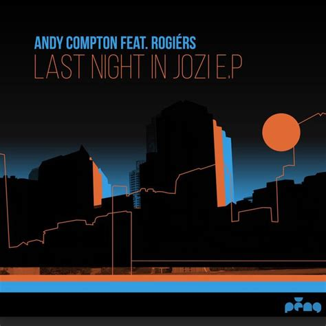 last night mp3 last night in jozi ep by andy compton on mp3 wav flac