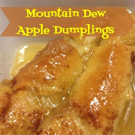 Reader Recipe Mountain Dew Apple Dumplings by Mountain Dew Apple Dumplings Desserts