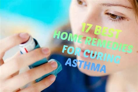 17 best home remedies for asthma home remedies