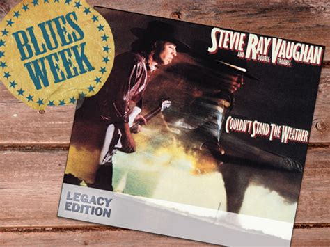 stevie ray vaughan couldnt stand  weather legacy edition album review musicradar