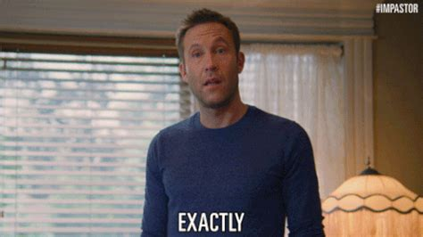 exactly gif impastor gif find share on giphy