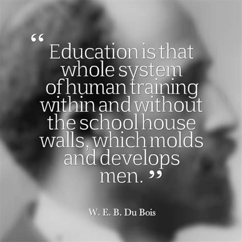web dubois quotes web du bois quotes quotesgram