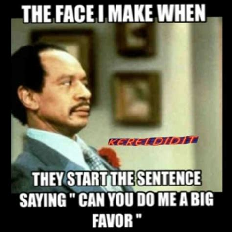 Where Can I Make Memes - the face i make when they start the sentence saying quot can