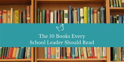 Top 10 Books Every Should Read by The 10 Books Every School Leader Should Read