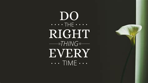 Does The Thing by Management Philosophy Do The Right Thing Every Time