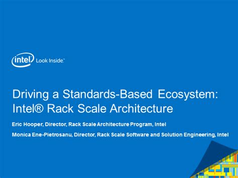 Rack Scale Architecture by Driving A Standards Based Ecosystem Intel Rack Scale