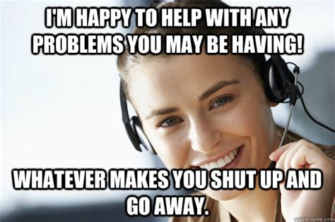 Customer Service Meme - pin by kathryn wicks on call center memes pinterest
