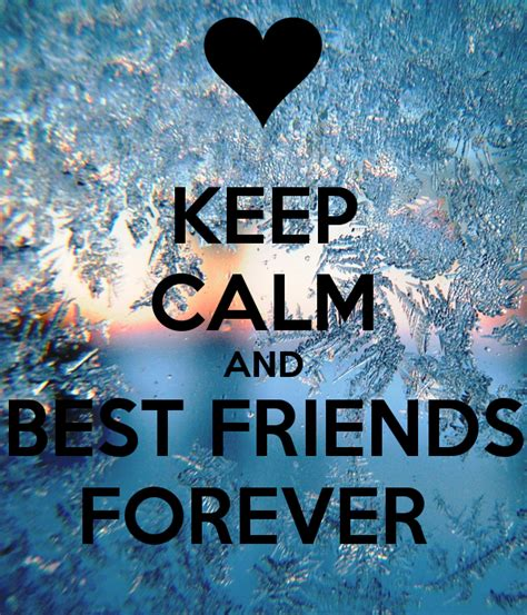 keep calm and best friends forever friendship