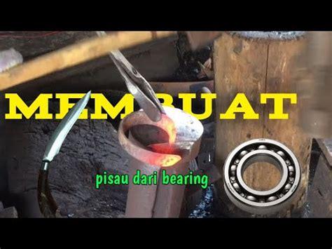 pisau dari laher golokindonesia lihatlah proses pembuatan pisau dari