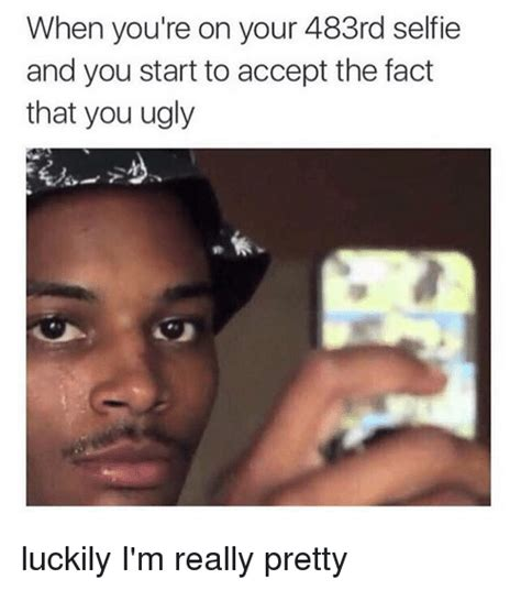 Ugly Bitch Meme - the gallery for gt ugly girl selfie meme