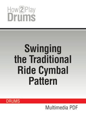 paul wertico the jazz ride cymbal pattern and how to make swinging the traditional ride cymbal pattern learn how to