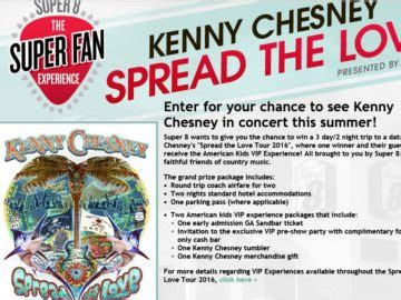 Super Fan Sweepstakes - super 8 kenny chesney spread the love super fan experience sweepstakes