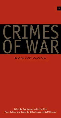 crimes and books crimes of war what the should by roy gutman