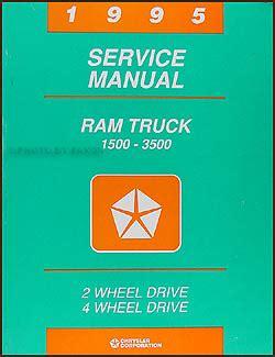 auto manual repair 1995 dodge ram van 1500 electronic valve timing 1995 dodge ram 1500 3500 truck repair shop manual original