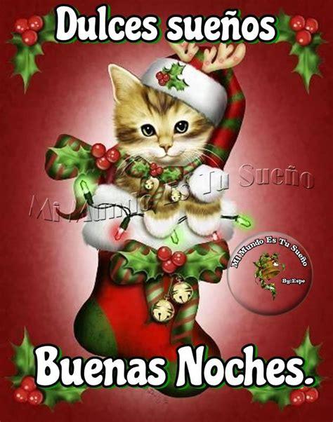 imagenes navideñas de buenas noches dulces sue 241 os buenas noches imagen 9805 im 225 genes cool