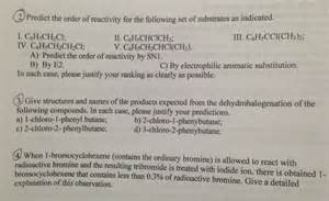 list please predict who the predict the order of reactivity for the following