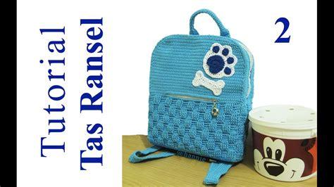 tas ransel kait stitch crochet tutorial merajut tas ransel inner backpack
