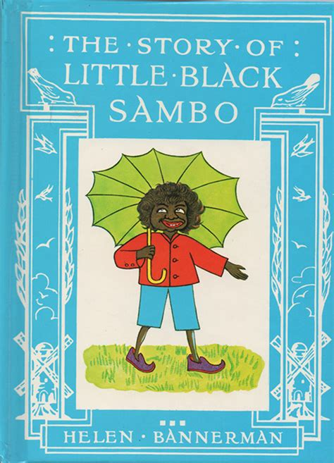 racism from the of a child books the story of black sambo the story of black