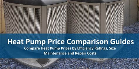 Heat Pump Price Guides   Compare 2018 Prices and Installation Costs