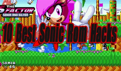 best hack rom 10 best sonic rom hacks resources level smack