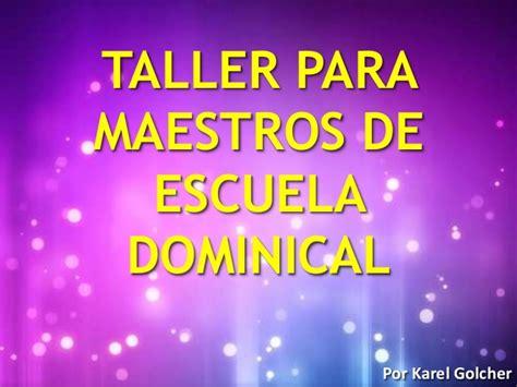 Taller Para Maestros De Escuela Dominical | taller para maestros de escuela dominical
