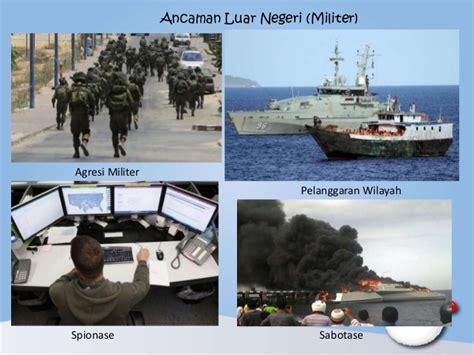 contoh ancaman militer tugas pkn bentuk ancaman nkri