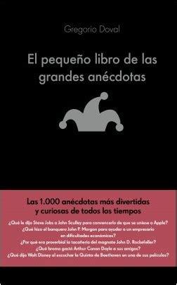 el pequeo libro de 8408132148 el peque 241 o libro de las grandes an 233 cdotas planeta de libros