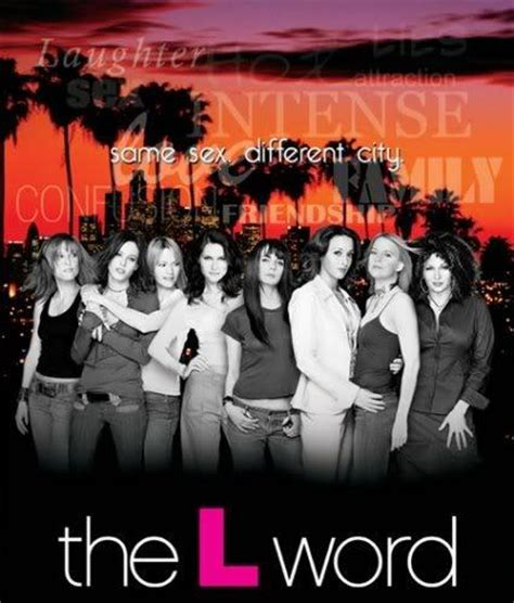 Who The L Word by The L Word Quotes Tlwquotes