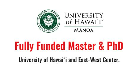East West Mba Admission Fall 2017 by East West Center Graduate Degree Fellowship Hawaii Fully