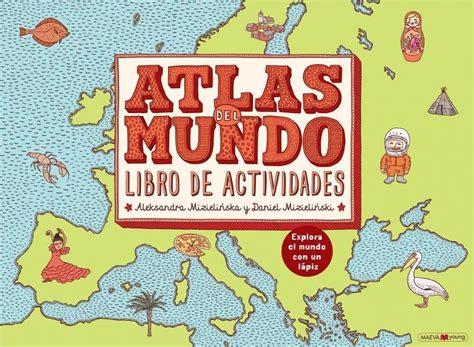 libro bienvenidos a mamoko atlas del mundo libro de actividades quot explora el mundo con un l 225 piz quot mizielinska aleksandra