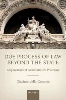 due process of beyond the state requirements of administrative procedure giacinto della