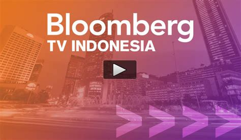 Tv Jakarta bloomberg tv indonesia