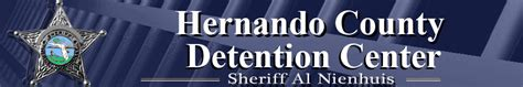 Hernando County Criminal Search Hernando County Detention Center Inmate Search