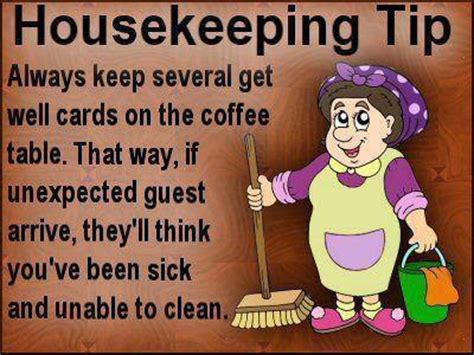 Housekeeping Meme - funny housekeeping quotes quotesgram