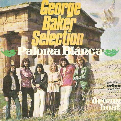 dream boat george baker paloma blanca dreamboat port by george baker selection