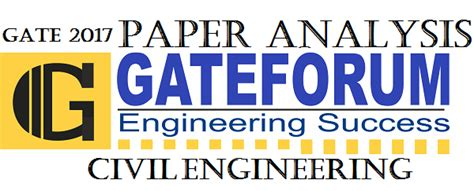 Iit Roorkee Mba Pagalguy by Gate 2017 Question Paper Analysis For Civil Engineering