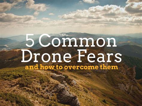 10 Common Fears And Ways To Overcome Them by 10 Facts About The Drone Industry In 2016 Drone Supremacy