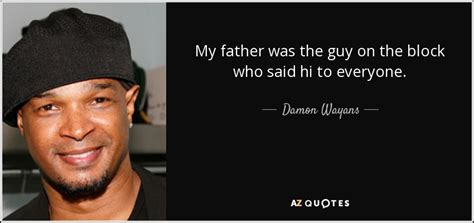 damon wayans quotes quotes by damon wayans a z quotes