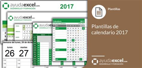 Calendario 2017 Excel Con Festivos Plantillas Calendario En Excel 2017 Ayuda Excel
