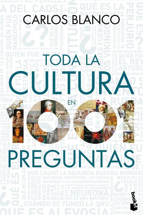 preguntas de cultura general arte comprar libro toda la cultura en 1001 preguntas