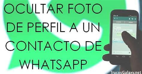 imágenes para perfil de un grupo de whatsapp ocultar foto de perfil de whatsapp solo a algunos