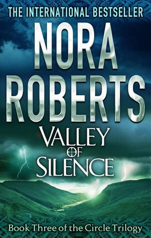 the the trilogy books valley of silence circle trilogy 3 by nora