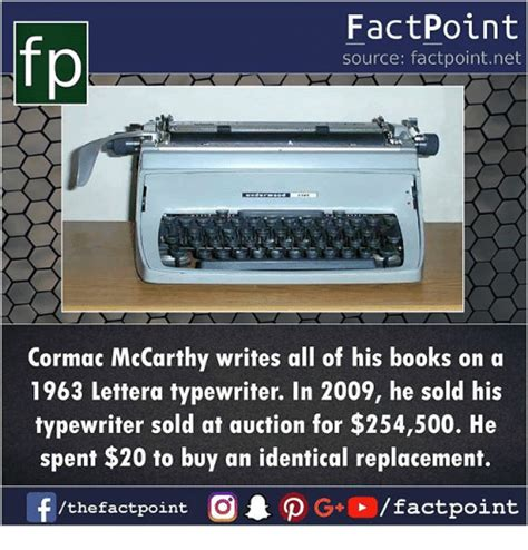 Typewriter Meme - fp factpoint source factpointnet cormac mccarthy writes
