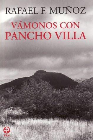 biografia corta de rafael f muoz lecturas del rey mono v 225 monos con pancho villa de rafael